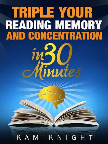 Triple Your Reading, Memory, and Concentration in 30 Minutes Image