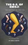 The O.G. of Emoji - The Mystery of the Leg Image