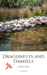 Dragonflys and Damsels Image
