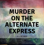 Murder on the Alternate Express Image