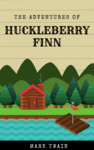 Adventures of Huckleberry Finn (Gutenberg Project ™) Image