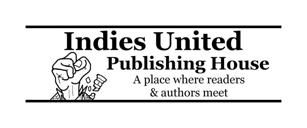 Indies United Publishing House: A place where readers & authors meet.